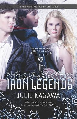 The Iron Legends By Kagawa, Julie